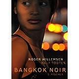 """Bangkok Noirvon """"Roger Willemsen"""""""