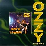 Diary of a Madman ~ Ozzy Osbourne