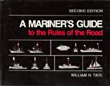 img - for A Mariner's Guide to the Rules of the Road, 2nd Edition book / textbook / text book