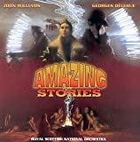 """Amazing Stories (Television Series - Scores To Episodes """"The Mission"""" And """"Dorothy And Ben"""")"""