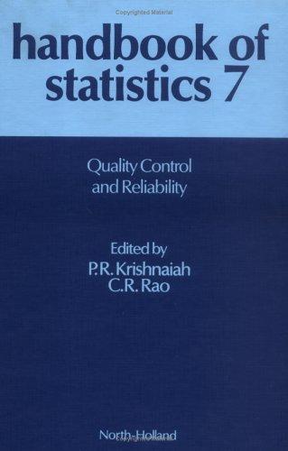 Quality Control And Reliability, Volume 7 (Handbook Of Statistics) (Vol 7)