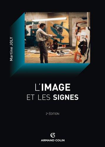 L'image et les signes : Approche sémiologique de l'image fixe (Cinéma / Arts Visuels)
