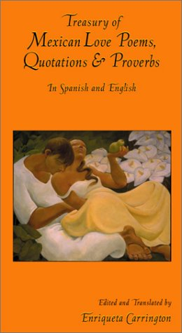 love poems english. Treasury of Mexican Love Poems