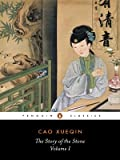 The Story of the Stone, or The Dream of the Red Chamber, Vol. 1: The Golden Days (0140442936) by Cao Xueqin