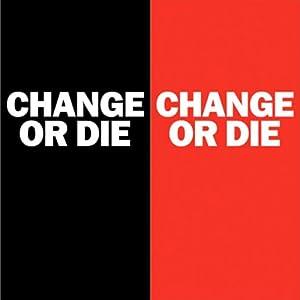 Change or Die Audiobook