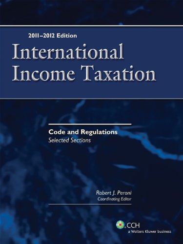 International Income Taxation: Code and Regulations -...