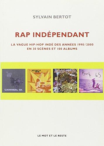 Rap indépendant : la vague hip-hop indé des années 1990 / 2000 en 30 scènes et 100 albums