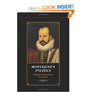 Amazon.com: Montaigne&#39;s Politics: Authority and Governance in the ...