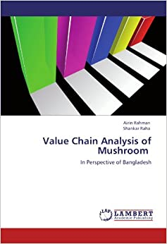 mushroom value chain B l dhar and r n verma national research centre for mushroom, icar chambaghat, solan (hp) 173 213, india introduction [].