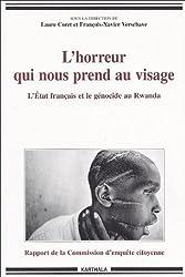 L'horreur qui nous prend au visage : L'Etat français et le génocide
