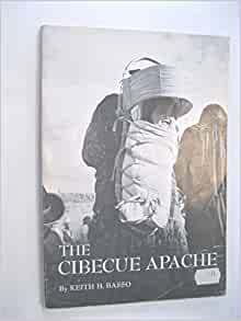 """an analysis of the book the cibecue apache by keith h basso Summary the fort apache and theodore roosevelt (tr) school is nominated under nhl criterion 1, as a property that is associated with events that have made a white mountain and cibecue apache,"""" southwestern journal of anthropology (10) 1954: 385-404 and keith basso, western apache."""