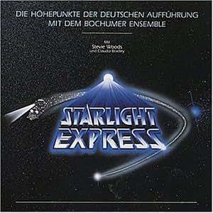Starlight Express - Die Höhepunkte der Deutschen Aufführung (Bochumer Ensemble)