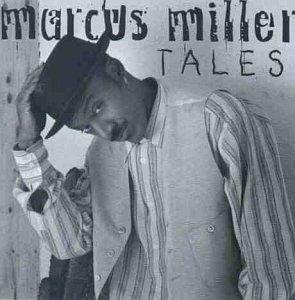 Marcus Miller - Tales - Zortam Music