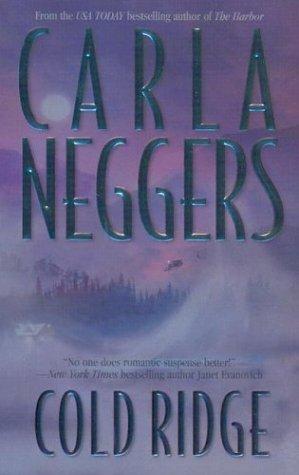 Cold Ridge (MIRA), Neggers, Carla