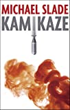 Kamikaze (0143053272) by Michael Slade