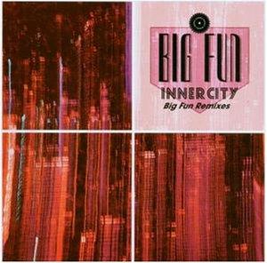 INNER CITY - Big fun (1988) [Vinyl Single] - Zortam Music