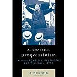 American Progressivism: A Reader ~ Ronald J. Pestritto