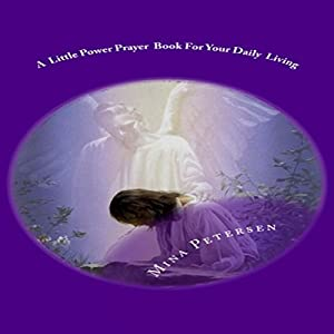 A Little Power Prayer Book for Your Daily Living Audiobook