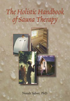The Holistic Handbook of Sauna Therapy