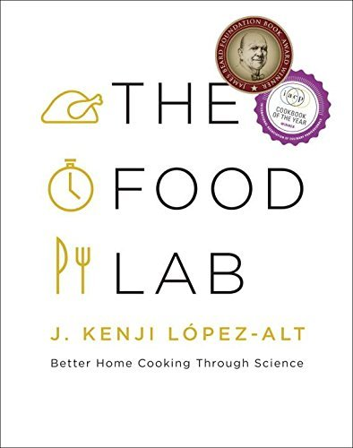 the-food-lab-better-home-cooking-through-science-by-j-kenji-lpez-alt-2015-09-21
