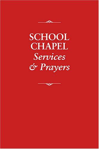 School Chapel Services & Prayers
