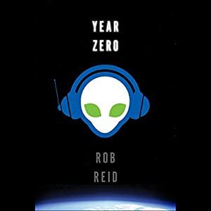 Year Zero: A Novel | [Rob Reid]