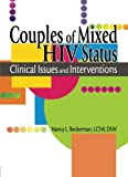 img - for Couples of Mixed HIV Status: Clinical Issues and Interventions book / textbook / text book