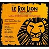 echange, troc Elton John & Tim Rice, Hans Zimmer - Le Roi Lion (version française du spectacle de Broadway)
