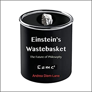 Einstein's Wastebasket: The Future of Philosophy Audiobook