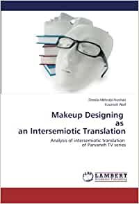 Makeup Designing as an Intersemiotic Translation: Analysis