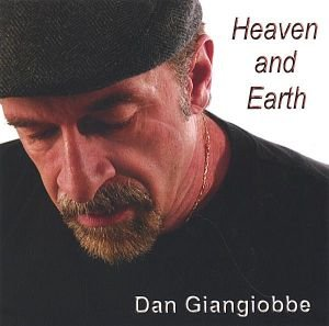 Dan Giangiobbe-Heaven And Earth-CD-FLAC-2006-FORSAKEN Download