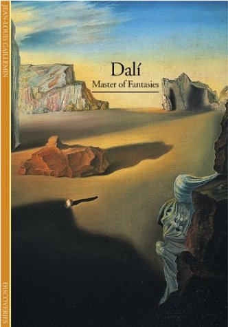 Dali: Master of Fantasies (Discoveries), JEAN-LOUIS GAILLEMIN