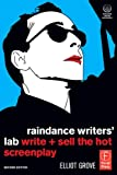 Raindance Writers' Lab: Write + Sell the Hot Screenplay