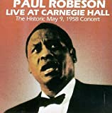 Paul Robeson Live at Carnegie Hall