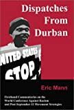 Dispatches From Durban: Firsthand Commentaries on the World Conference Against Racism and Post-September 11 Movement Strategies