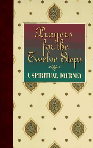 Image for Prayers for the Twelve Steps-A Spiritual Journey