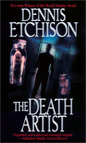 The Death Artist: Dennis Etchison: 9780843949674: Amazon.com: Books