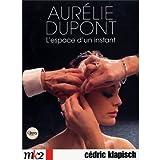 Aur�lie Dupont - L'espace d'un instantpar Aur�lie Dupont