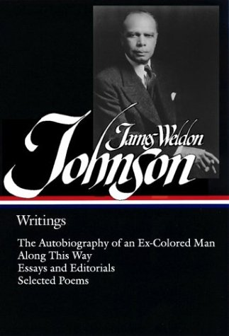 James Weldon Johnson: Writings, JAMES WELDON JOHNSON