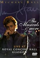 Michael Ball: The Musicals And More [DVD] [1993]
