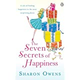 The Seven Secrets of Happinessby Sharon Owens