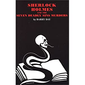 Sherlock Holmes and the Seven Deadly Sins Murders - Barry Day