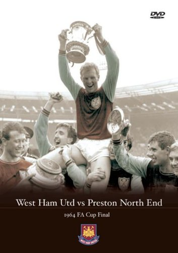 1964 FA Cup Final West Ham United v Preston North End [DVD]