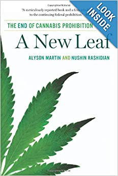 A New Leaf: The End of Cannabis Prohibition 41WBTKR7IRL._SY344_PJlook-inside-v2,TopRight,1,0_SH20_BO1,204,203,200_
