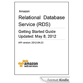 Amazon Relational Database Service Getting Started Guide (English Edition)