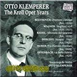 Kroll Opera Yearsby Klemperer