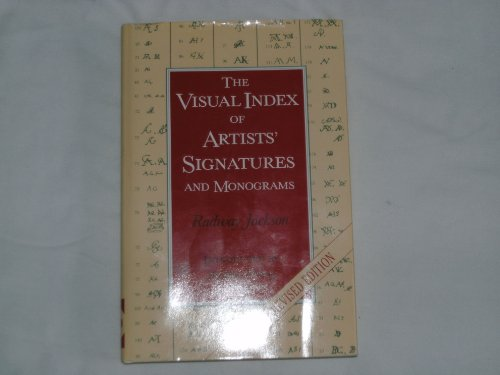 The Visual Index of Artists' Signatures and Monograms (New & Revised Edition)