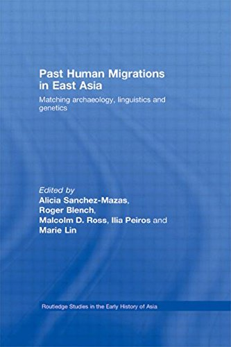 Past Human Migrations in East Asia: Matching Archaeology, Linguistics and Genetics (Routledge Studies in the Early Histo