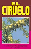 img - for Ciruelo, El (Spanish Edition) book / textbook / text book