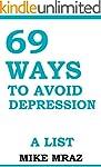 69 Ways To Avoid Depression: A List (...